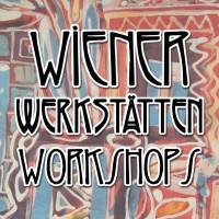 Wiener Werkstätten Workshops